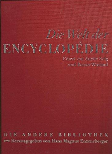 Die Welt der Encyclopedie. Lederausgabe