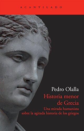 Historia Menos De Grecia (Acantilado) por Pedro Olalla González