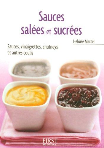 Petit livre de - Sauces salées et sucrées (LE PETIT LIVRE)