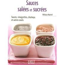 Petit livre de - Sauces salées et sucrées