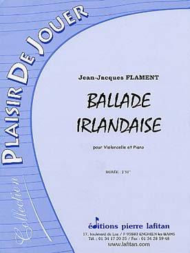Ballade irlandaise : Pour violoncelle et...