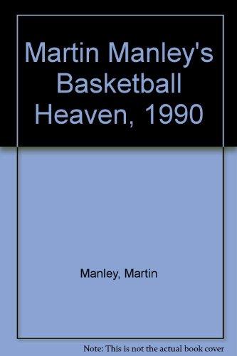 Martin Manley's Basketball Heaven, 1990 por Martin Manley