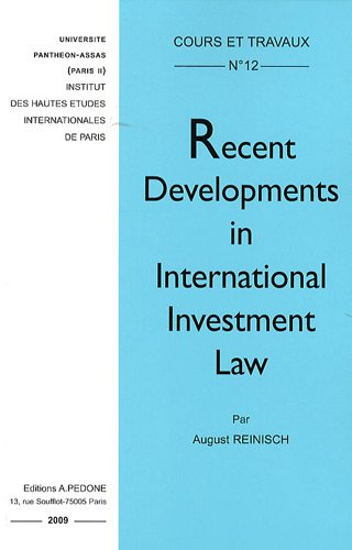 Recent developments in international investment law