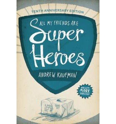 Portada del libro All My Friends Are Superheroes (Paperback) - Common
