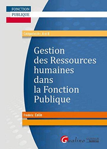 La Gestion des ressources humaines dans la fonction publique par Frederic Colin