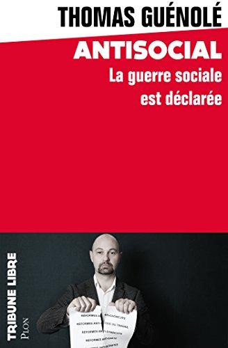 Antisocial (Tribune libre) par Thomas GUENOLE