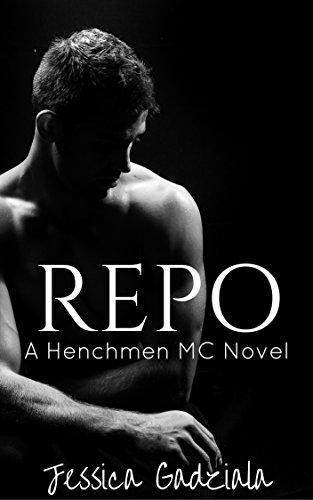 Repo (The Henchmen MC Book 4) (English Edition) par Jessica Gadziala