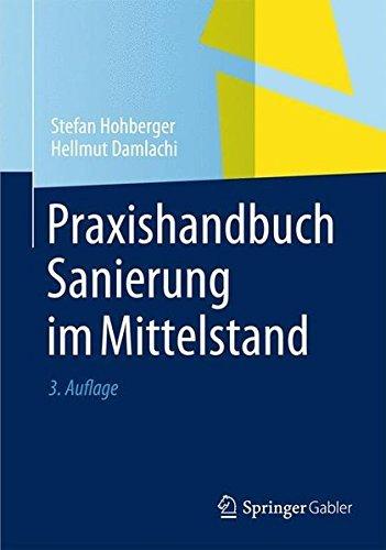 Praxishandbuch Sanierung im Mittelstand (German Edition) by Stefan Hohberger (2014-04-11)