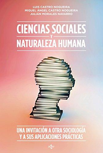 Ciencias sociales y naturaleza humana (Ventana Abierta) por Luis Castro Nogueira