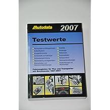Autodata Testwerte 2007 für Benzinfahrzeuge