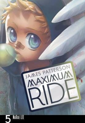 [Maximum Ride: Manga: v. 5] (By: James Patterson) [published: December, 2011]