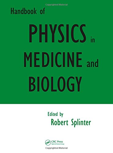 Handbook of Physics in Medicine and Biology -