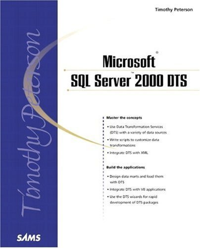 Microsoft SQL Server 2000 DTS [Data Transformation Services] by Timothy Peterson (2000-12-22)