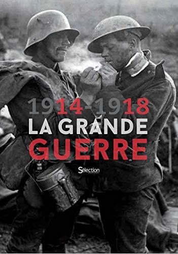 1914-1918 La Grande Guerre par Collectif