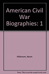 American Civil War Biographies: 1