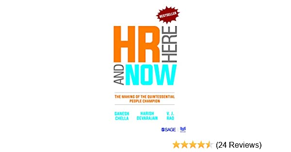 HR Here and Now: The Making of the Quintessential People Champion