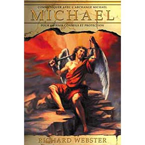 Communiquer avec l'archange Michael pour obtenir conseils et protection