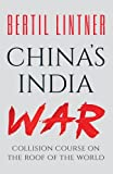 #3: China's India War: Collision Course on the Roof of the World