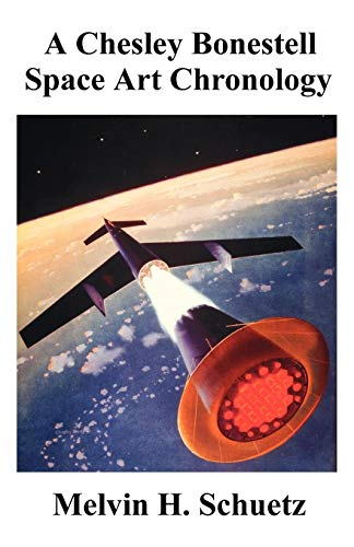 A Chesley Bonestell Space Art Chronology -