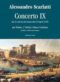 KONZERT 9 (AUS 24 CONCERTI DEL MANOSCRITTO DI NAPOLI) - arrangiert für Querflöte - zwei Violinen - Basso Continuo [Noten / Sheetmusic] Komponist: SCARLATTI ALESSANDRO