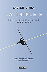 La triple E par Javier Urra