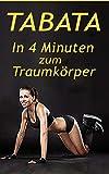Tabata: DAS 4-Minuten HIIT Training, schnell Fettverbrennung aktivieren & effektiver Muskelaufbau...