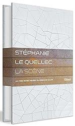 Stéphanie Le Quellec - La Scène : Les très riches heures du Prince de Galles