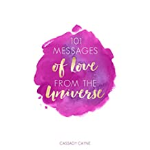 101 Messages of Love From the Universe (English Edition)
