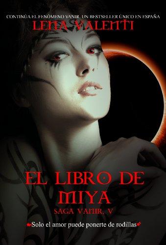 El Libro de Miya (Saga anir nº 5)