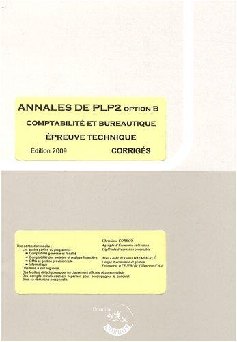 Annales de PLP2 option B comptabilité et bureautique épreuve technique : Corrigés