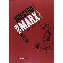 Nuestro Marx (Ensayo)