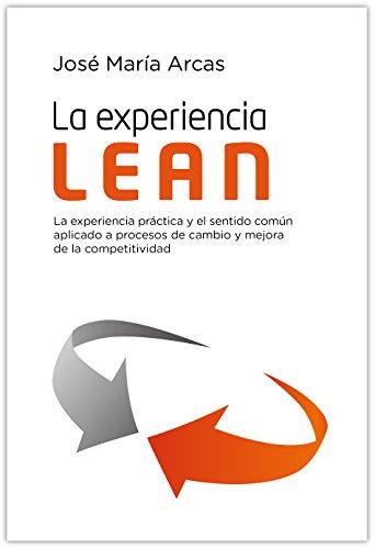 La experiencia Lean por José María Arcas
