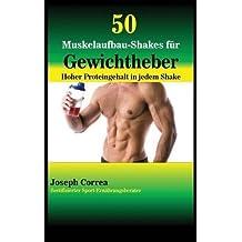 50 Muskelaufbau-Shakes Fur Gewichtheber: Hoher Proteingehalt in Jedem Shake