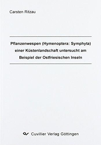 Pflanzenwespen (Hymenoptera: Symphyta) einer Küstenlandschaft untersucht am Beispiel der Ostfriesischen Inseln.