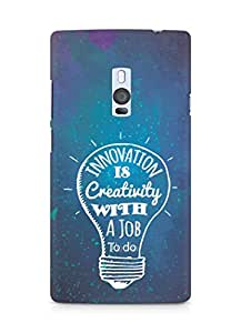 Amez Innovation is Creativity with a Job to do Back Cover For OnePlus Two