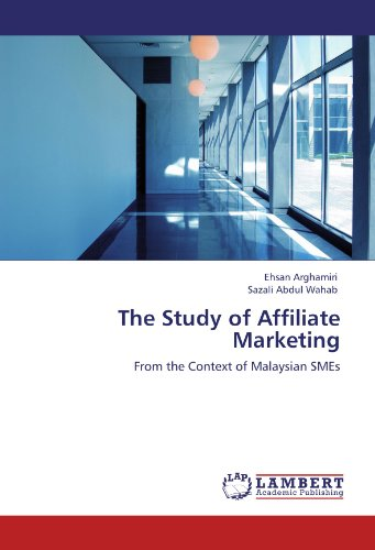 The Study of Affiliate Marketing: From the Context of Malaysian SMEs