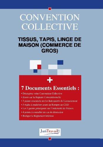 3047. Tissus, tapis, linge de maison (commerce de gros) Convention collective