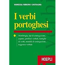 I verbi portoghesi. Morfologia, tipi di coniugazione, aspetto, perifrasi verbali, famiglie di verbi, modelli di coniugazione, reggenza verbale