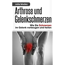 Arthrose und Gelenkschmerzen: Wie Sie Schmerzen im Gelenk vorbeugen und heilen