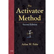 The Activator Method (English Edition)
