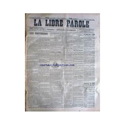 LIBRE PAROLE (LA) [No 4285] du 13/01/1904 - LES PRETORIENS - LA LIBERTE DE LA PRESSE - L'EXPULSION DE L'ABBE DELSOR - FOURNIER LE GIFLE - LE PROCES DE GASTON MERY.