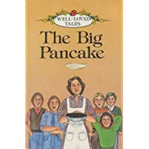 The Big Pancake (Well-loved Tales)