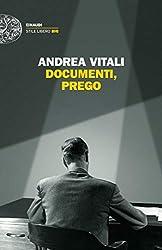 Documenti, prego (Einaudi. Stile libero big)