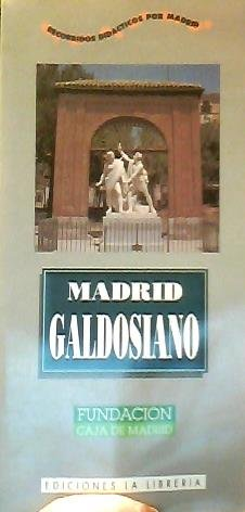 MADRID GALDOSIANO.