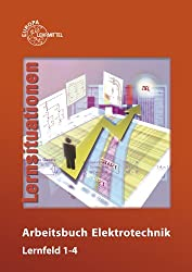 Arbeitsbuch Elektrotechnik Lernfeld 1-4