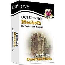 New Grade 9-1 GCSE English Shakespeare - Macbeth Revision Question Cards (CGP GCSE English 9-1 Revision)