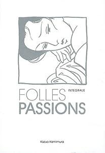 Folles passions Coffret intégral One-shot