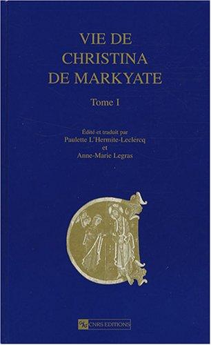 Vie de Christina de Markyate T1 par Paulette L'hermite-leclercq, Anne-marie Legras