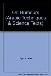 On Humours (Arabic Techniques & Science Texts)