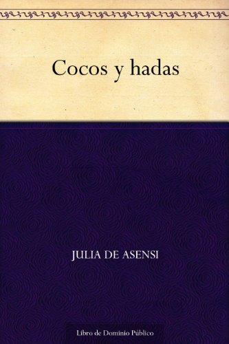 Cocos y hadas por Julia de Asensi